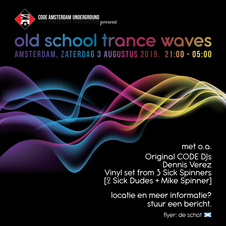 CODE: Old School Trance Waves